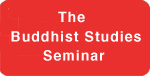 Buddhist Studies Seminar